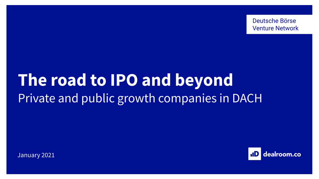 The road to IPO and beyond - public and private companies in DACH report with Deutsche Boerse Venture Network